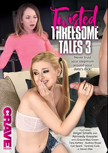 Twisted Threesome Tales 3, starring Angel Smalls, Kennedy Kressler, Cat Spark, Gracie Green, Tara Ashley, Haven Rae, Audrey Royal and Sydney Cole, produced by Crave Media.
