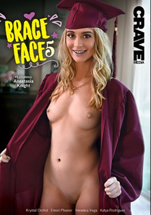 Brace Face 5, starring Anastasia Knight, Emori Pleezer, Katya Rodriguez, Krystal Orchid and Veronica Vega, produced by Crave Media.