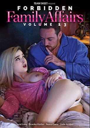 Forbidden Family Affairs 13, starring Lexi Lore, Nova Cane, Brooke Karter and Jade Amber, produced by Team Skeet.