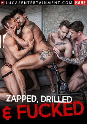 Gay Adult Movie Zapped, Drilled, And Fucked - front box cover