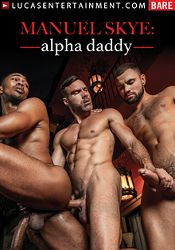Gay Adult Movie Manuel Skye: Alpha Daddy
