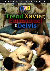 Gay Adult Movie Trend, Xavier, Emmanuel And Deivis