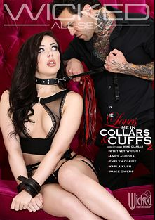 He Loves Me In Collars And Cuffs 2, starring Whitney Wright, Evelyn Claire, Small Hands, Anny Aurora, Karla Kush, Ryan McLane, Seth Gamble, Paige Owens, Tommy Pistol and Derrick Pierce, produced by Wicked Pictures.