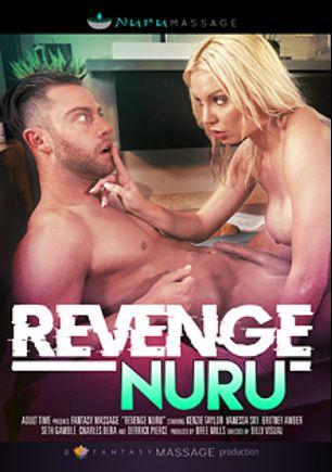Revenge Nuru, starring Kenzie Taylor, Seth Gamble, Britney Amber, Charles Dera, Derrick Pierce and Vanessa Sky, produced by Fantasy Massage Production and Nuru Massage.