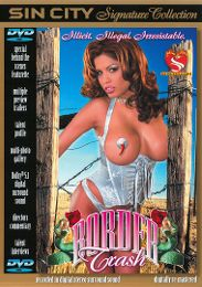 "Just Added presents the adult entertainment movie ""Border Trash""."