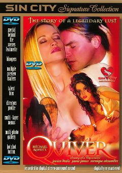 "Adult entertainment movie ""Quiver"" starring April Flowers, Jessica Drake & Evan Stone. Produced by Sin City."
