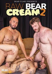 Gay Adult Movie Raw Bear Cream 2