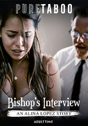 Straight Adult Movie Bishop's Interview: An Alina Lopez Story