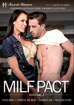 MILF Pact 3, starring Vera King, Reagan Foxx, Jasmine Jae and Syren De Mer, produced by Sweet Sinner and Mile High Media.