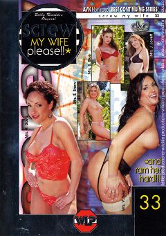 "Adult entertainment movie ""Screw My Wife Please 33"" starring Jenni Loveit, Vandalia & Sabrina Snow. Produced by Wildlife Productions."