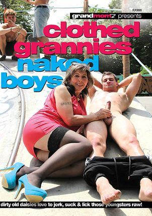Straight Adult Movie Clothed Grannies, Naked Boys
