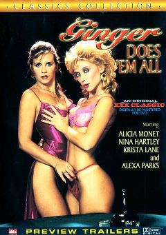 "Adult entertainment movie ""Ginger Does 'Em All"" starring Alicia Monet, Krista Lane & Nina Hartley. Produced by Cal Vista Classic."