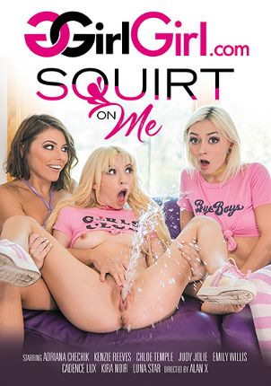 Straight Adult Movie Squirt On Me