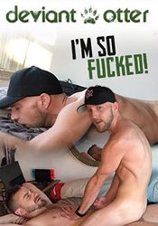 Gay Adult Movie I'm So Fucked