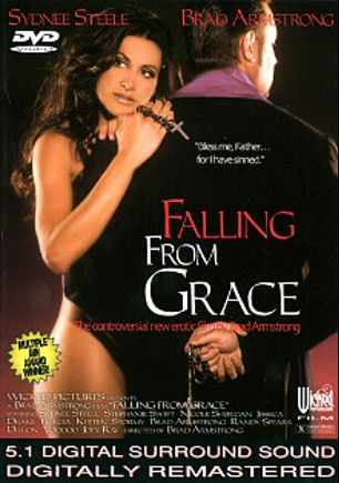 Falling From Grace, starring Stormy Daniels, Felecia Danay, Sydnee Steele, Nicole Sheridan, Kitten, Jessica Drake, Stephanie Swift, Dillion Day, Joey Ray, Brad Armstrong, Voodoo and Randy Spears, produced by Wicked Pictures.
