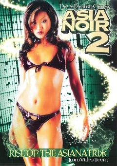 "Adult entertainment movie ""Asia Noir 2"" starring Lucy Lee, Bamboo & Chai (f). Produced by Video Team."
