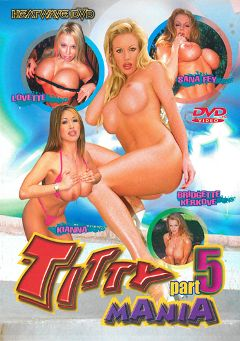 "Adult entertainment movie ""Titty Mania 5"" starring Kianna Dior, Lovette & Bridgette Kerkove. Produced by Heatwave Entertainment."