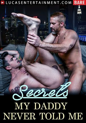 Gay Adult Movie Secrets My Daddy Never Told Me