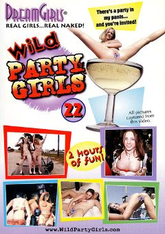 "Adult entertainment movie ""Wild Party Girls 22"" starring Marisa & Allison. Produced by Dream Girls."