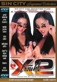 "Adult entertainment movie ""Trouble X 2"" starring Kaylani Lei, Jordan Haze & Bridgette Monroe. Produced by Sin City."