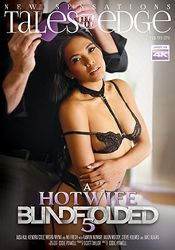 Straight Adult Movie Tales From The Edge: A Hotwife Blindfolded 5