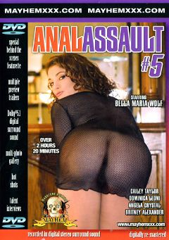 "Adult entertainment movie ""Anal Assault 5"" starring Bella Marie Wolf, Britney Alexander & Cailey Taylor. Produced by Mayhem XXX."