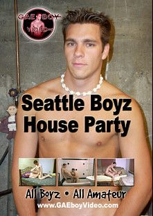 Seattle Boyz House Party, starring Trevor, Brice, Stu, Joe (m), James *, Ben and Brandon *, produced by Gae Boy Video.
