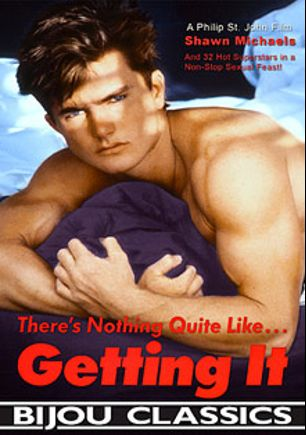 Getting It, starring Shawn Michaels, Tony Garret, Sherri Ann Lyons, Steve Josephs, Vincent Hand, Tiege Thomas, Proctor Davis, Peter Mathews, Michael Dey, Mark Webber, Lee Harding, Jesse Koehler, Jeff Nichols, Eric Stevens, Doug Gentry, Dirk Cannon, Cody Jameson, Biff Warner, Bart Abrams, Alex Wayne, Brett Harris, Matt Ramsey, Joe Craig, Jon King, John Hart, Chris Burns, John Tracy, Chris Thompson, Jim Bentley, Brandon Wilde (Pre 1995), Dane Ford, David Ashfield, Chris Allen and Rick Donovan, produced by Bijou Gay Classics.