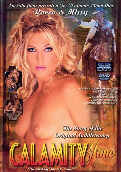 "Adult entertainment movie ""Calamity Jane"" starring Eva Falk, Missy * & Mickey G.. Produced by Sin City."