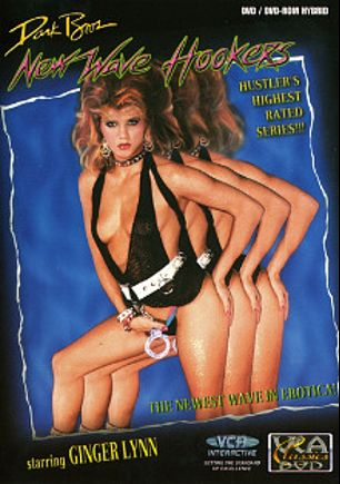 New Wave Hookers, starring Kimberly Carson, Brooke Fields, Desiree Lane, Rick Cassidy, Greg Rome, Gina Carrera, Steve Powers, Jack Baker, Ginger Lynn, Kristara Barrington, Jamie Gillis, Tom Byron, Steve Drake and Peter North, produced by VCA.