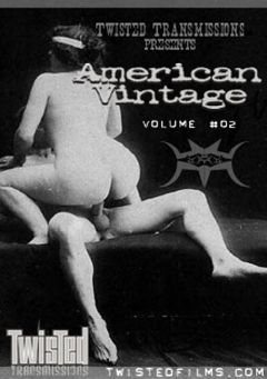 "Adult entertainment movie ""American Vintage 2"". Produced by Twisted Transmissions."