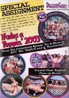 "Adult entertainment movie ""Special Assignment 25: Nudes a Poppin' 2003"". Produced by Dream Girls."