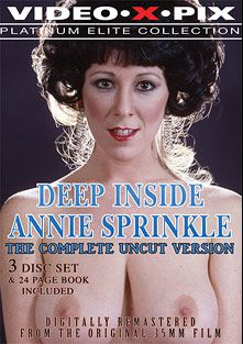 Deep Inside Annie Sprinkle, starring Annie Sprinkle, Roger Ram, Mike Feline, Buddy Hatton, Sheila Jones, Lee Starr, Judy Bilodeau, Bunny Hatton, Barbara Miller, Chrissie Beauchamp, Marc Valentine, Jonathan Ford, Diana May, Lisa B., Jack Teague, Ron Hudd, Heather Young, Mal O'Ree, Michael Gaunt and Ron Jeremy, produced by Video X Pix.