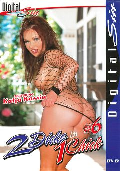 "Adult entertainment movie ""2 Dicks In 1 Chick 6"" starring Missy Monroe, Katja Kassin & Mandy Bright. Produced by Digital Sin."