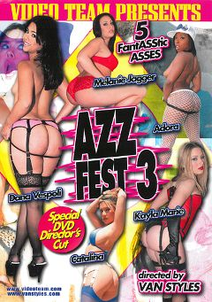 "Adult entertainment movie ""Azz Fest 3"" starring Dana Vespoli, Kayla Marie & Melanie Jagger. Produced by Video Team."