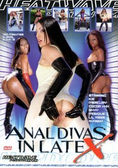 "Adult entertainment movie ""Anal Divas In Latex"" starring Lil' Ass, Mercury Orbitz & Skye Blue. Produced by Heatwave Entertainment."