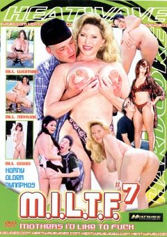 "Adult entertainment movie ""M.I.L.T.F. Mothers I'd Like To Fuck 7"" starring Rubee Tuesday, Gigi & Johnny Thrust. Produced by Heatwave Entertainment."