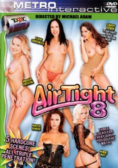 "Adult entertainment movie ""Air Tight 8"" starring Angela Crystal, Flick  Shagwell & Nikki Hot. Produced by Metro Media Entertainment."