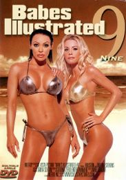 "Just Added presents the adult entertainment movie ""Babes Illustrated 9""."