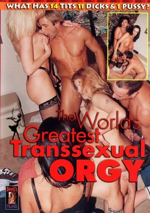 Straight Adult Movie The World's Greatest Transsexual Orgy