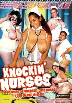 "Adult entertainment movie ""Knockin' Nurses"" starring Serenity Pride, Dayana & Adara James. Produced by Heatwave Entertainment."