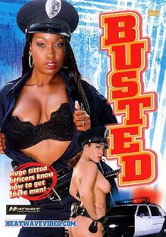 "Adult entertainment movie ""Busted"" starring Kelly Star, Andrew Rivera & Angel Eyes. Produced by Heatwave Entertainment."