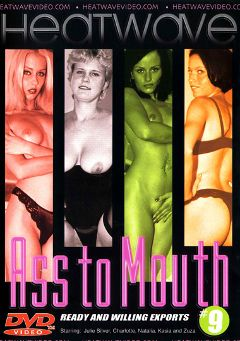 "Adult entertainment movie ""Ass To Mouth 9"" starring Zuza, Kasia & Natalie. Produced by Heatwave Entertainment."