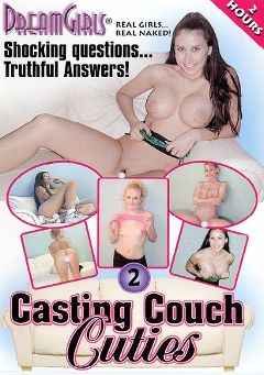 "Adult entertainment movie ""Casting Couch Cuties 2"" starring Cindy (Dream Girls), Mindy & Ryan. Produced by Dream Girls."