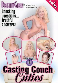 "Adult entertainment movie ""Casting Couch Cuties 3"" starring Jillian (Dream Girls), Audra & Malia. Produced by Dream Girls."