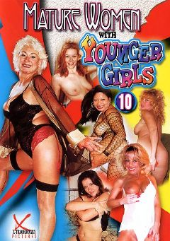 "Adult entertainment movie ""Mature Women With Younger Girls 10"". Produced by Legend."