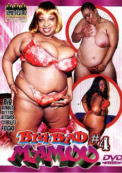 "Adult entertainment movie ""Big Bad Mamoo 4"" starring Brooklyn (III), Diamond & Joe Coool. Produced by Metropolis."