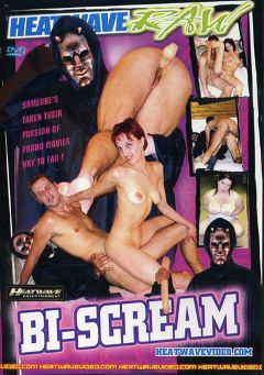 "Adult entertainment movie ""Bi-Scream"". Produced by Heatwave Raw."