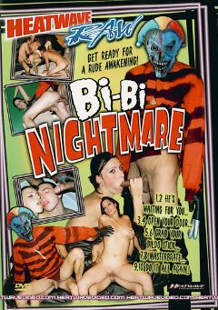 "Adult entertainment movie ""Bi-Bi Nightmare"". Produced by Heatwave Raw."