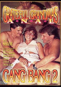"Adult entertainment movie ""Grateful Grandma's Anal Gang Bang 2"" starring Warren Scott, Rick Masters & Dave Hardman. Produced by Filmco."